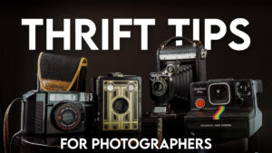 8 Essential Thrift Shop Tips for Photographers