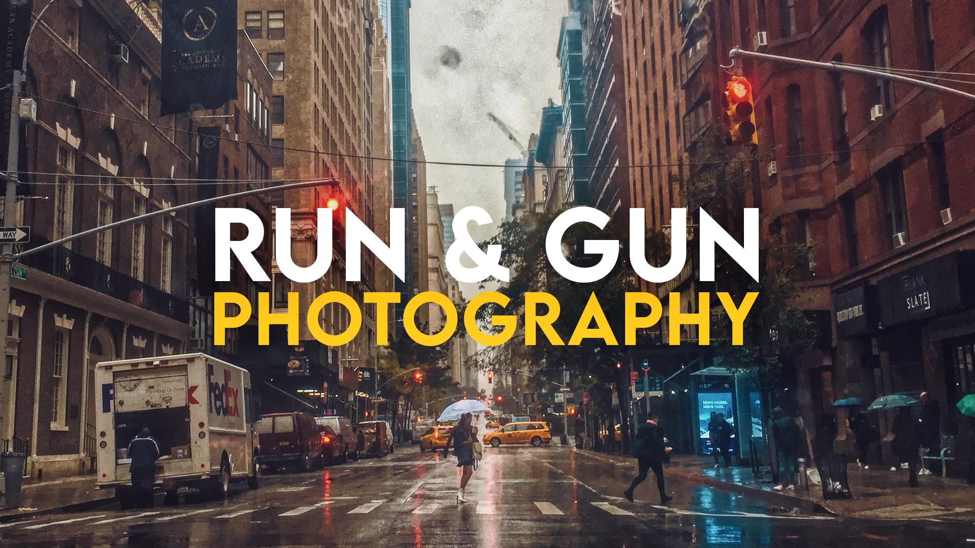 10 Run and Gun Photography Tips